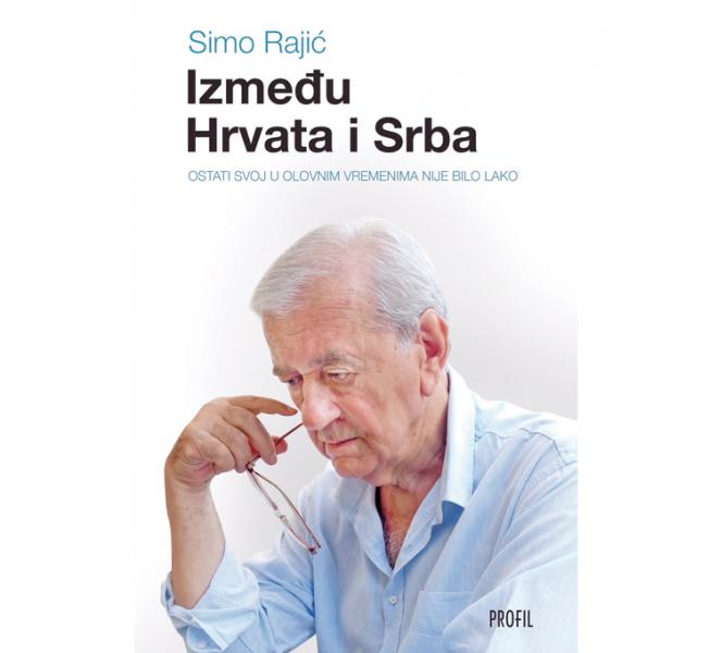 Knjiga - Između Hrvata i Srba, Simo Rajić
